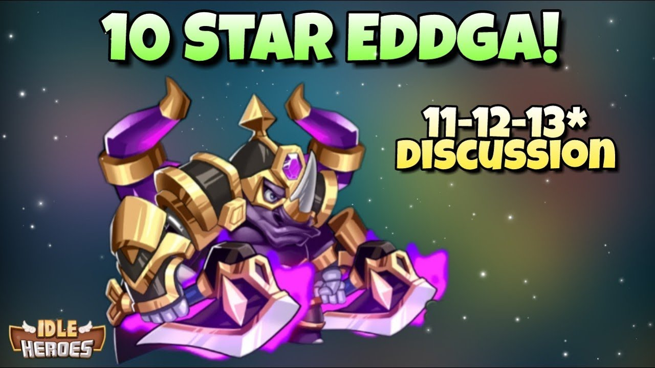 Idle Heroes (S) - 10 Star Eddga - New Enable Feature Discussion