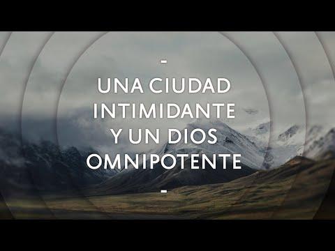 Una Ciudad Intimidante y un Dios Omnipotente - Pastor Miguel Núñez