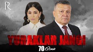 Yuraklar jangi (o'zbek serial)   Юраклар жанги (узбек сериал) 70-qism