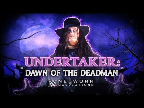 Undertaker: Dawn of The Deadman (WWE Network Collection intro)