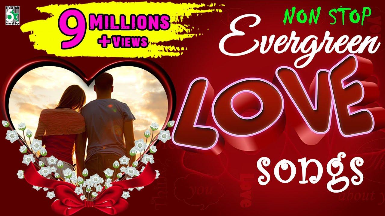 Super Hit Non Stop Evergreen Love Songs   Audio Jukebox ...  Love