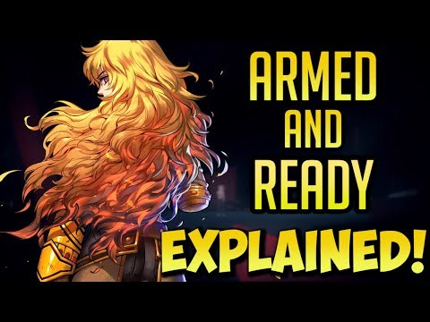Armed and Ready EXPLAINED! RWBY  Analysis  Eruptiong