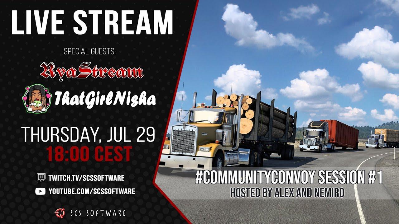 #CommunityConvoy with RyaStream, ThatGirlNisha & SCS Software! 🚛🚛🚛