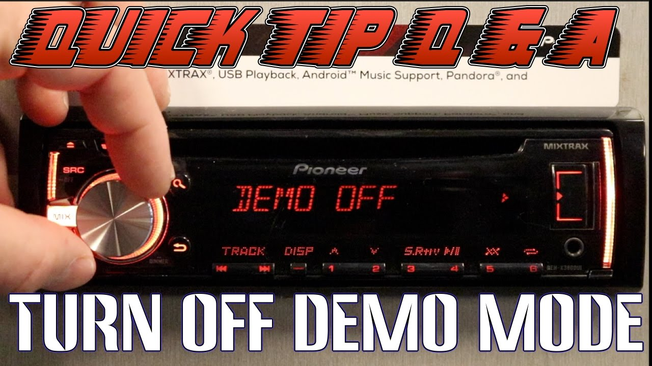 How To Turn Off Demo Mode On Your Pioneer Deh Radio Youtube Car Stereo P5000ub Wiring Diagram