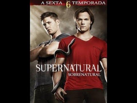 Sobrenatural 6 temporada dublado download.