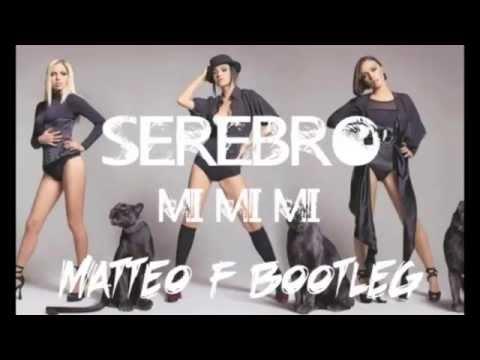 SEREBRO-Mi Mi Mi [ Matteo F Bootleg Remix Download ]