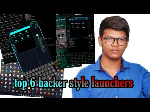 Top 6 Launchers Hacker Style Launchers For Android Phones