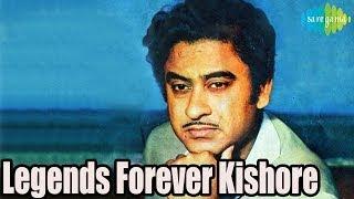 Legends Forever Kishore Kumar Hindi Songs