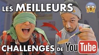 LES MEILLEURS CHALLENGES DE YOUTUBE !