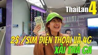 CHỈ 2$ /sim điện thoại và 4g XÀI THẢ GA ThaiLan 7days     Guide Saigon Food