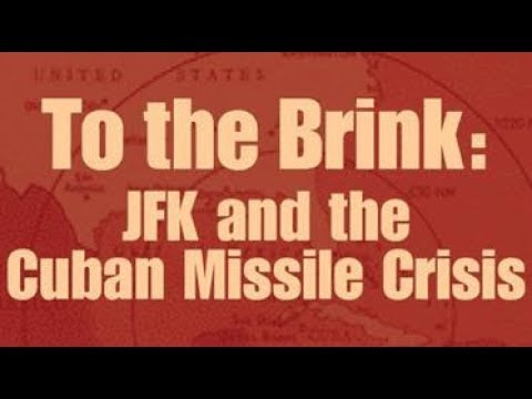 To The Brink: JFK and the Cuban Missile Crisis (Full)