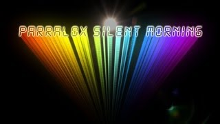 Parralox - Silent Morning (Lyric Video)