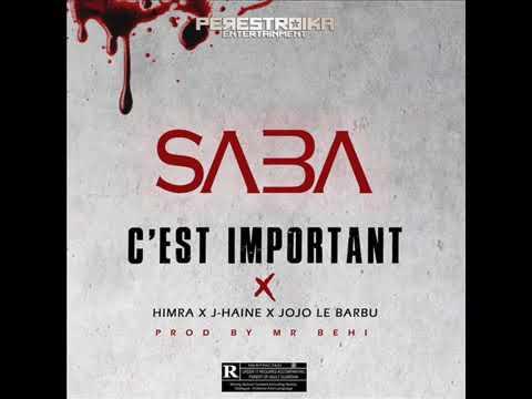 JOJO LE BARBU Ft. J-HAINE Ft. SABA Ft. HIMRA - C'est Important ( Audio Officiel )