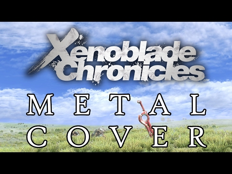 Xenoblade Chronicles Main Theme SYMPHONIC METAL Guitar Cover
