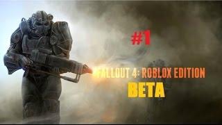 FallOut 4: Roblox Edition BETA