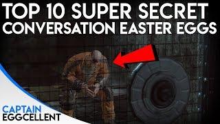 Top 10 SUPER Secret Conversation Easter Eggs In Video Games