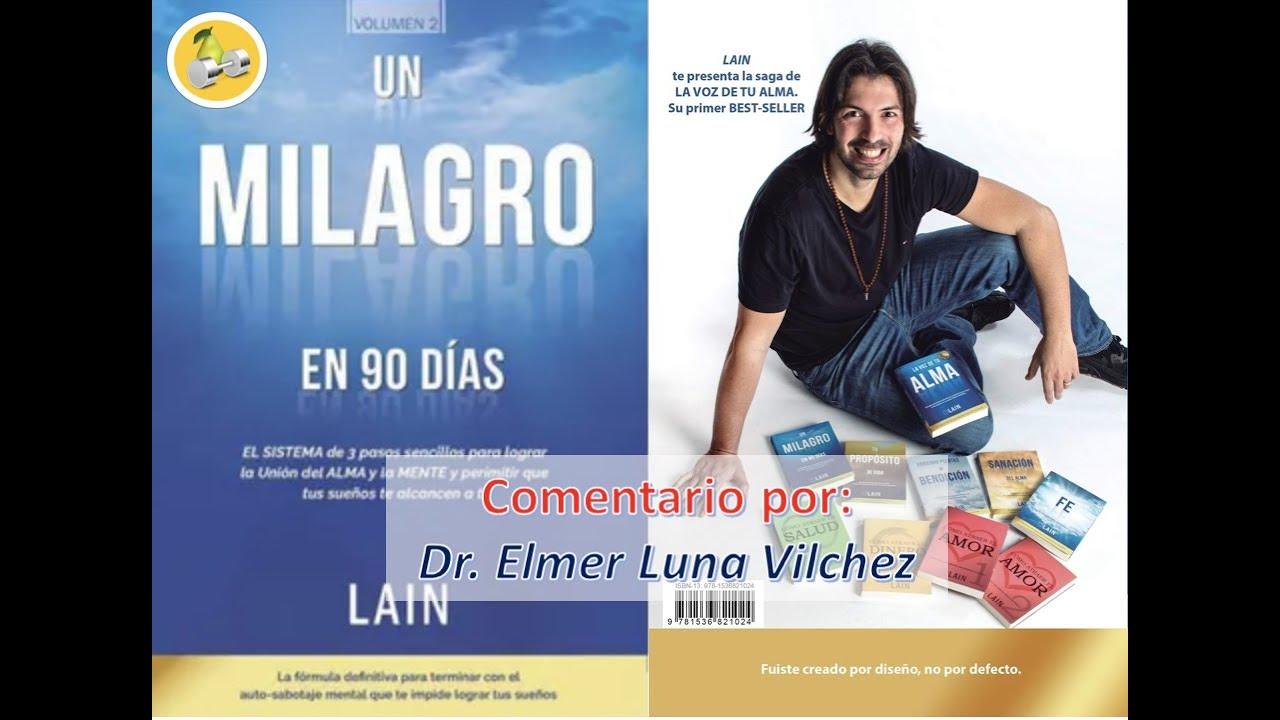 """Comentario de """"UN MILAGRO EN 90 DIAS"""" - Dr. Elmer H. Luna Vilchez"""