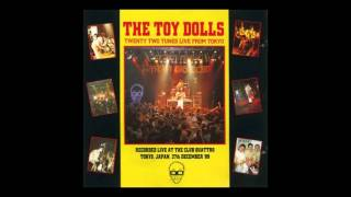TOY DOLLS - Twenty Two Tunes From Tokyo [FULL ALBUM]