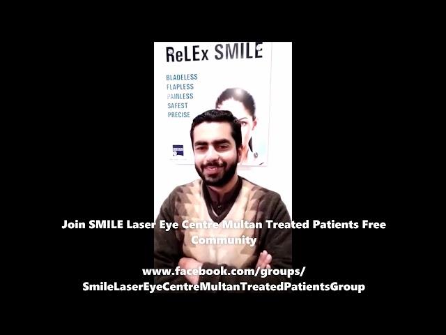 ReLEx SMILE Review Ahmed Ali at Smile Laser Eye Centre Multan