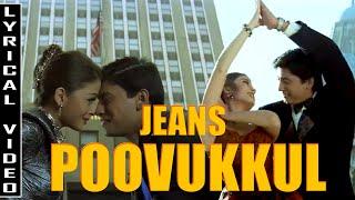 Jeans - Poovukkul Lyric Video   Prasanth   Aishwarya Rai    A.R.Rahman  