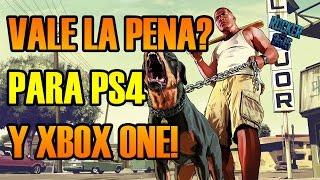 Vale La Pena EL Grand Theft Auto 5 (GTA V) en PS4 Y XBOX ONE? I Todo Al Respecto!