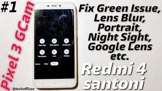 Redmi 4x pixel 3 gcam