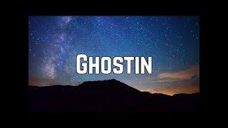 Ariana Grande - Ghostin (Lyrics)