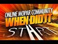 The Start // Online Mopar Community