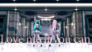 【MMD】【1080p60fps】Love me if you can【TDA Lolita Miku, Luka 】【Miku, Luka 】