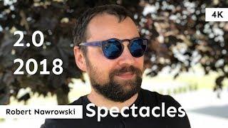 Spectacles 2.0 (2018) Wrażenia | Robert Nawrowski