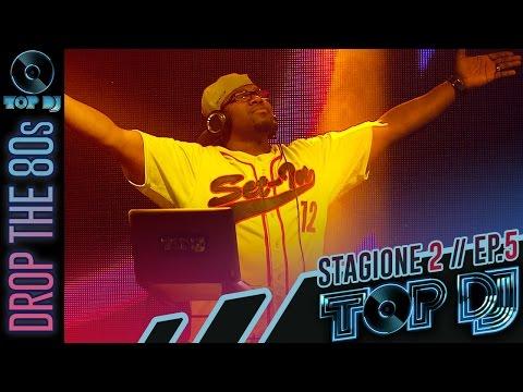 TOP DJ 2015 - Puntata 5: Drop the 80s - Ospite: BENNY BENASSI