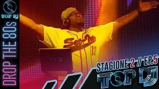TOP DJ 2015 (Stagione 2) - Puntata 5: Drop the 80s - Ospite: BENNY BENASSI