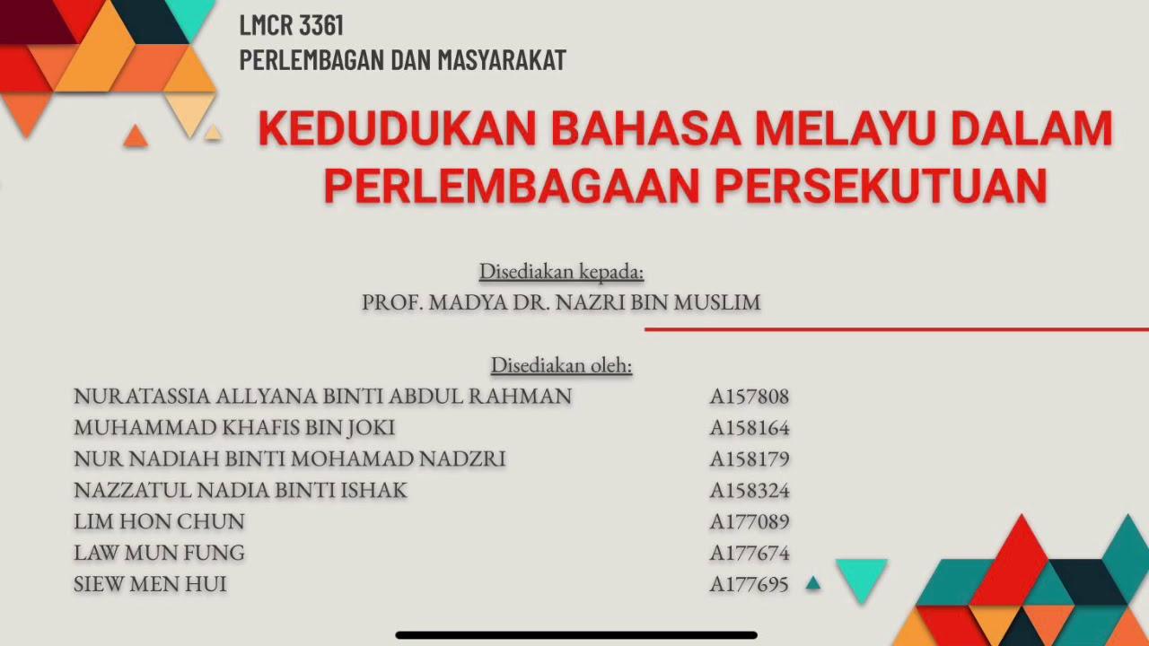 Kedudukan Bahasa Melayu Dalam Perlembagaan Persekutuan Youtube