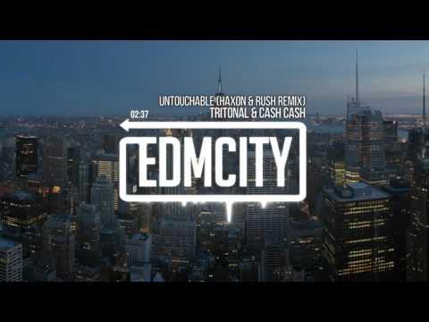 Tritonal & Cash Cash - Untouchable (Haxon & Rush Remix)