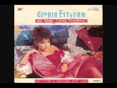 Gloria Estefan And Miami Sound Machine - Rhythm Is Gonna Get You (12 Inch Mix)