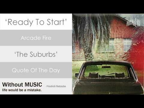 Arcade Fire - Ready To Start