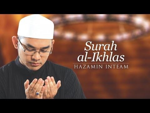 Hazamin Inteam - Surah Al-Ikhlas