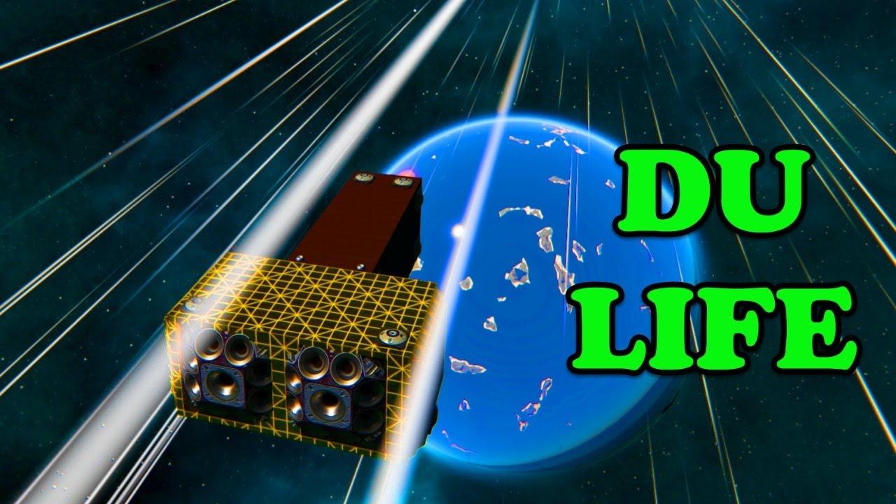 DU Life  - Dual Universe 107