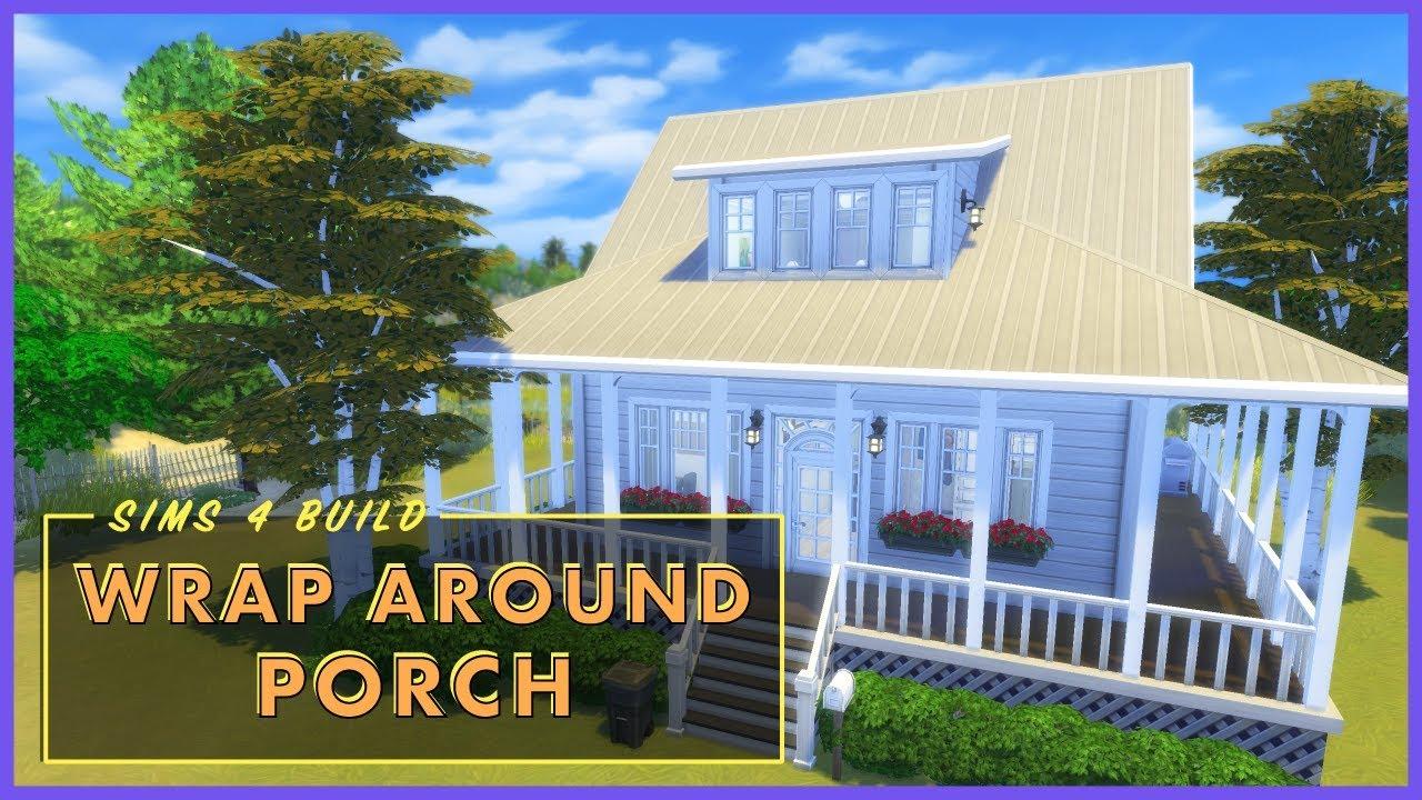 025 Wrap Around Porch Sims 4 Build Youtube
