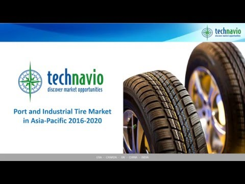 Port and Industrial Tire Market in Asia-Pacific 2016-2020