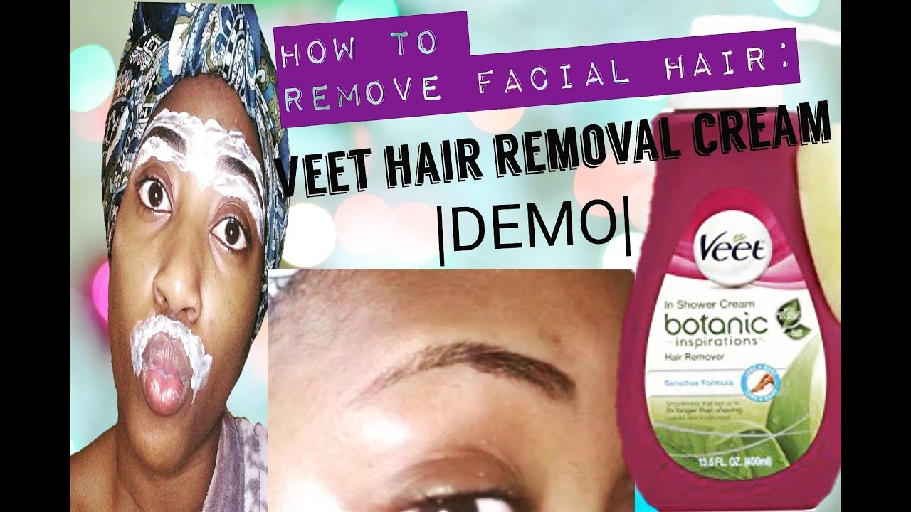 How To Remove Facial Hair Veet Hair Removal Cream Demo Youtube