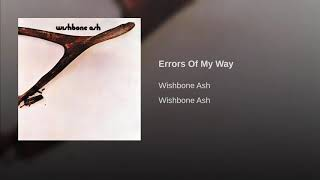 Errors Of My Way/Wishbone Ash/