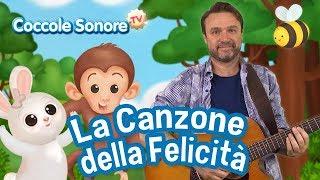 La canzone della felicità + altre canzoncine - Canzoni per bambini feat. Stefano Fucili
