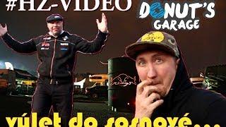 výlet do sosnové 1.díl? | Donuts garage na Tripu | HZ-VIDEO