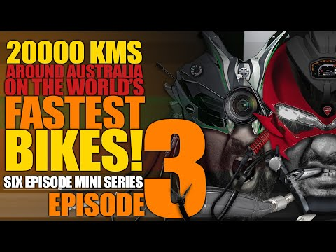 Ep3 :: Roadtrip Around Australia On Kawasaki Ninja H2 And Ducati Panigale 1299