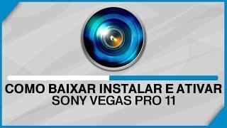 COMO BAIXAR E INSTALAR SONY VEGAS 11 PRO CRACKEADO 32/64BITS