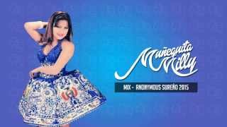MUÑEQUITA MILLY - 2015 - MIX - Anonymous Sureño HD