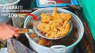 RASANYA GAK KALAH SAMA KFC!!! SEHARI 100 POTONG AYAM LUDES!!!