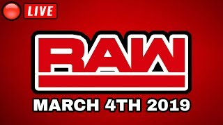 🔴 WWE Raw Live Stream March 4, 2019 - Full Show Live Reactions