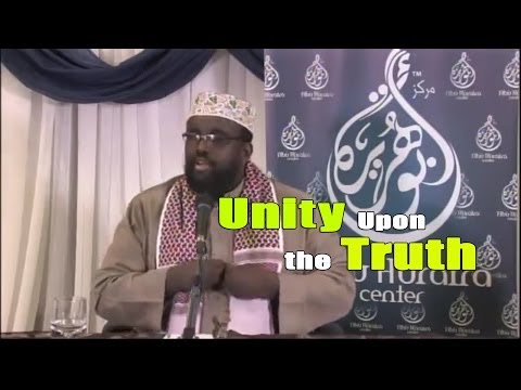 Unity Upon the Truth - Muhammad Ali as-Somali